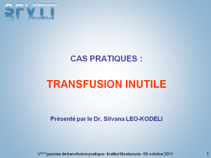 montsouris-2011-cas-clinique-02-transfusion-inutile-leo-kodeli-bis