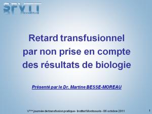 montsouris-2011-cas-clinique-03-retard-transfusionnel-par-non-prise-en-compte-des-resultats-de-biologie-besse-moreau