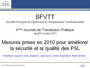 montsouris-2011-mesures-prises-en-2010-pour-ameliorer-la-securite-et-la-qualite-des-psl-tardivel