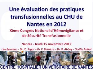 2012-11-15_10h45_comm_libre1_bruneau_une_evaluation_des_pratiques_transfusionnelles_au_chu_de_nantes_en_2012