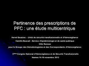 2012-11-15_10h45_comm_libre1_gouezec_pertinence_des_prescriptions_de_pfc-une_etude_multicentrique