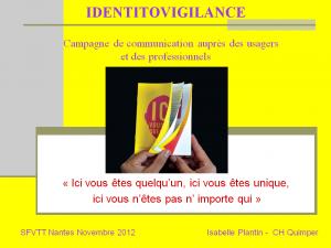 2012-11-15_10h45_comm_libre1_plantin_identitovigilance_campagne_de_communication_aupres_des_usagers_et_des_professionnels