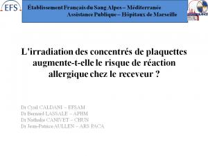 2012-11-15_13h45_comm_libre2_caldani_l_irradiation_des_concentres_de_plaquettes_augmente-t-elle_le_risque_de_reaction_allergique_chez_le_receveur