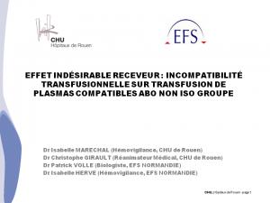 2012-11-15_13h45_comm_libre2_marechal_effet_indesirable_receveur_eir-incompatibilite_transfusionnelle_sur_transfusion_de_plasmas_compatibles_abo_non_iso_groupe