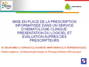 2012-11-15_16h00_comm_libre3_delhoume_mise_en_place_de_la_prescription_informatisee_dans_un_service_d_hematologie_clinique-presentation_du_logiciel_et_evaluation_aupres_des_prescripteurs