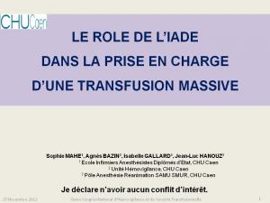 2012-11-15_16h00_comm_libre3_mahe_le_role_de_l_iade_dans_la_prise_en_charge_d_une_transfusion_massive