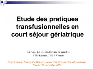 2012-11-16_11h20_seance_presidents_le_guen_etude_des_pratiques_transfusionnelles_en_court_sejour_geriatrique