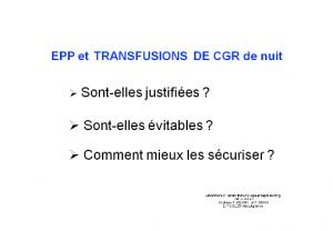 Seance-presidents-cl02-evaluation-des-pratiques-professionnelles-et-transfusions-de-cgr-de-nuit-lelong