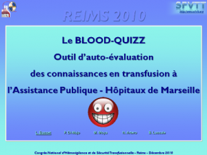 Seance-presidents-cl03-blood-quizz-outil-d-auto-evaluation-en-transfusion-a-l-aphm-basset