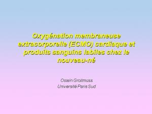 fmc01-3-oxygenation-membraneuse-extracorporelle-ecmo-cardiaque-et-psl-nouveau-ne-grollmuss-web