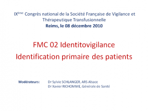 fmc02-1-Identitovigilance-identification-primaire-des-patients-et-incidents-transfusionnels-richomme